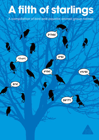 A Filth of Starlings: A Compilation of Bird and Aquatic Animal Group Names