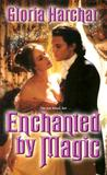 Enchanted by Magic (Quelgheny, #2)