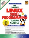 The Complete Linux Shell Programming Training Course (Cd Rom Boxed Set)