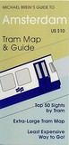 Michael Brein's Guide to Amsterdam by the Tram (Michael Brein's Guides to Sightseeing By Public Transportation)