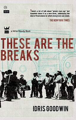 These Are the Breaks: A Collection of Prose