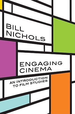 Engaging Cinema by Bill Nichols