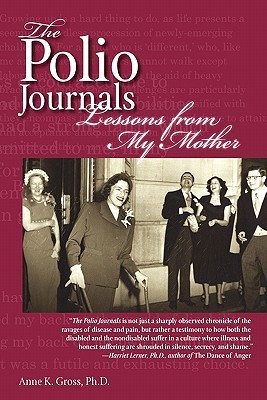 The Polio Journals: Lessons from My Mother