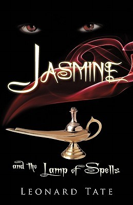 Jasmine and the Lamp of Spells by Leonard Tate