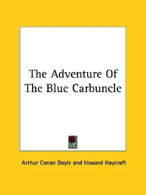 The Adventure Of The Blue Carbuncle by Arthur Conan Doyle