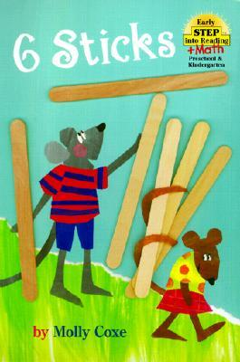 6 Sticks (Step Into Reading + Math: (Early Hardcover))