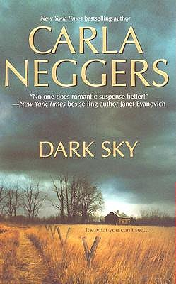 Dark Sky by Carla Neggers