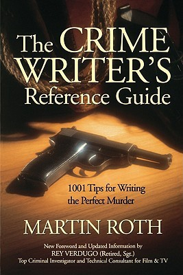 Crime Writer's Reference Guide