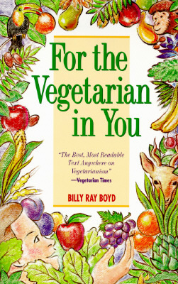 For the Vegetarian in You by Billy Ray Boyd