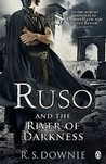 Ruso and the River of Darkness by R.S. Downie