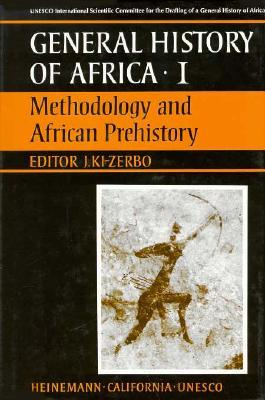 UNESCO General History of Africa, Vol. I: Methodology and African Prehistory