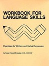 Language Skills: Exercises for Written and Verbal Expression