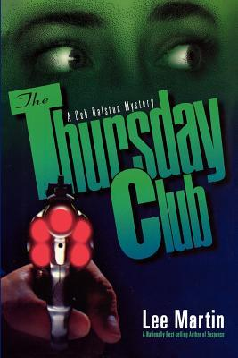 The Thursday Club by Lee    Martin