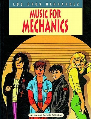 Love and Rockets, Vol. 1 by Gilbert Hernández