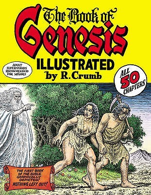 Robert Crumb's Book of Genesis by Robert Crumb