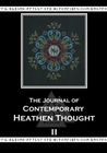 The Journal of Contemporary Heathen Thought (Volume 2)