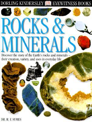 Rocks & Minerals (Eyewitness Books, #2)