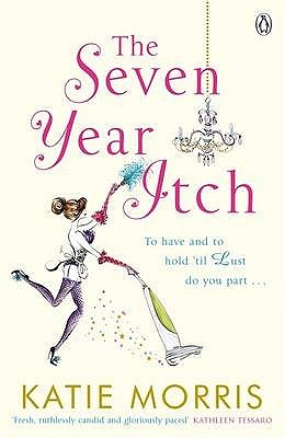 Seven Year Itch,The by Kate Morris