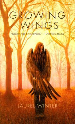 Growing Wings by Laurel Winter