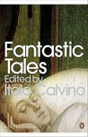 Fantastic Tales: Visionary and Everyday (Penguin Modern Classics)