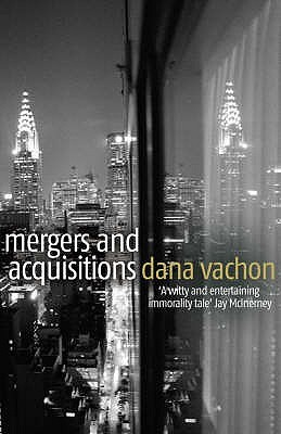 Mergers and Acquisitions. Dana Vachon