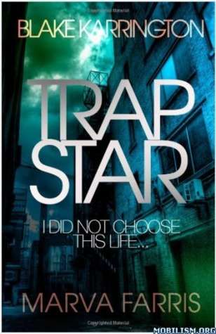 Trapstar by Blake Karrington
