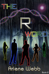 The R Word (The Colors)