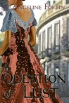 A Question of Lust (Questions for a Highlander, #3)
