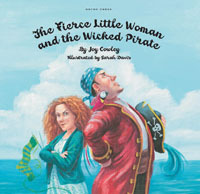 The Fierce Little Woman and the Wicked Pirate by Joy Cowley