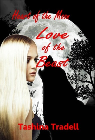 Love of the Beast by Tashina Tradell