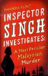 A Most Peculiar Malaysian Murder by Shamini Flint