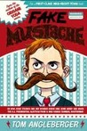 Fake Mustache by Tom Angleberger