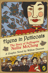Hyena in Petticoats: The Story Of Suffragette Nellie Mcclung