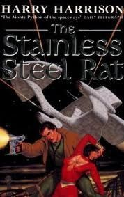 The Stainless Steel Rat (Stainless Steel Rat, #1)