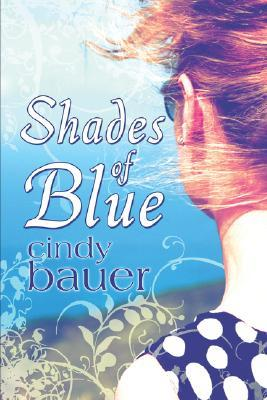 Shades of Blue by Cindy Bauer