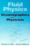 Fluid Physics for Oceanographers and Physicists