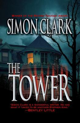 The Tower by Simon Clark