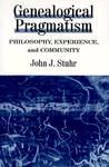 Genealogical Pragmatism: Philosophy, Experience, and Community