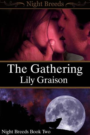 The Gathering by Lily Graison