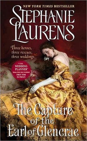 The Capture of the Earl of Glencrae (The Cynster Sisters Trilogy #3)