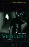Versucht (House of Night, #6)