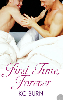 First Time, Forever by K.C. Burn