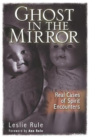 Ghost in the Mirror by Leslie Rule