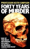 Forty Years of Murder: An Autobiography