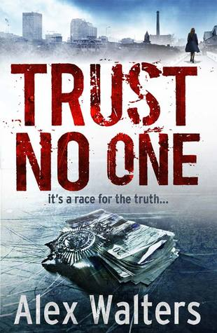 Trust No One by Alex Walters