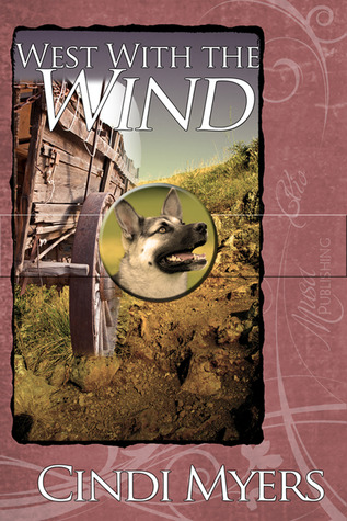 West with the Wind by Cindi Myers