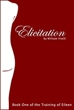 Elicitation (The Training of Eileen, #1)