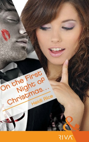 On the First Night of Christmas by Heidi Rice