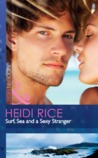 Surf, Sea And A Sexy Stranger (Modern Heat) (Brothers &amp; Sisters, #1)