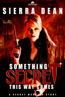 Something Secret This Way Comes (Secret McQueen, #1)